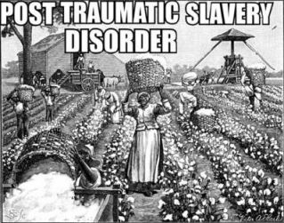 Post-traumatic-slave-disorder.jpg